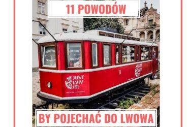 11 powodów by pojechać do Lwowa